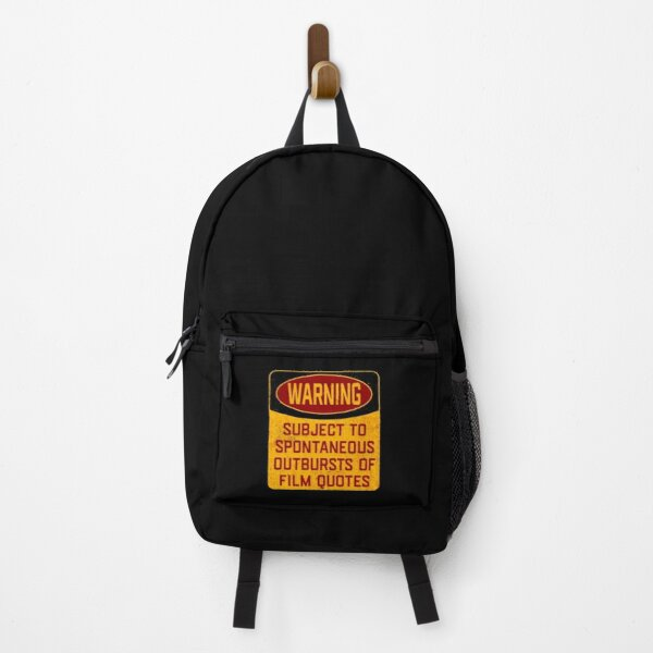 Films Movies Funny - Warning Subject To Spontaneous Outbursts Of Film Quotes Backpack