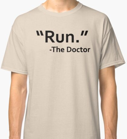 dr who quote Classic T-Shirt
