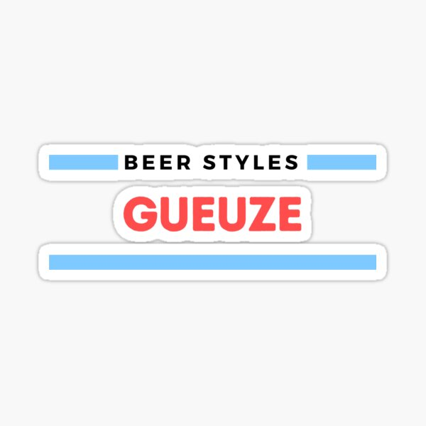 Beer Styles – Gueuze Sticker