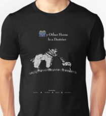 My Other Horse Is a Destrier T-Shirt