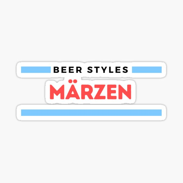 Beer Styles – Märzen Sticker