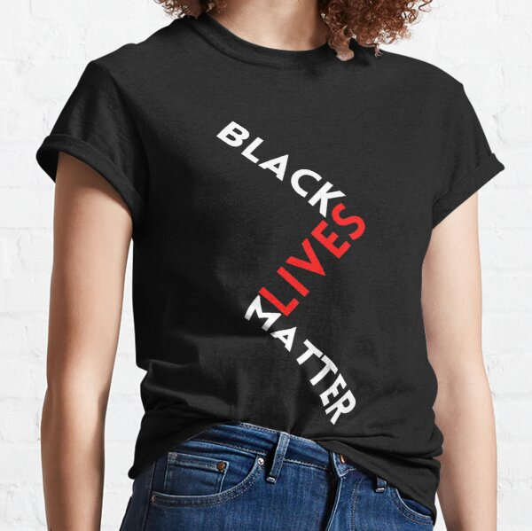 Black Lives Matter Typographic Design  Classic T-Shirt