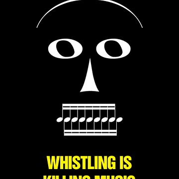 """Whistling Is Killing Music,"" 1981 by TVGC"