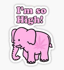 "Pink Elephant ""I'm so High!"" Sticker"