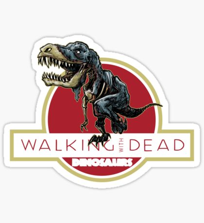 Walking With Dead Dinosaurs Sticker