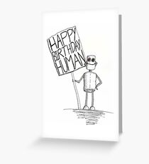 Happy Birthday Human Greeting Card