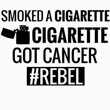 Smoking Cigarettes #REBEL by tarun766