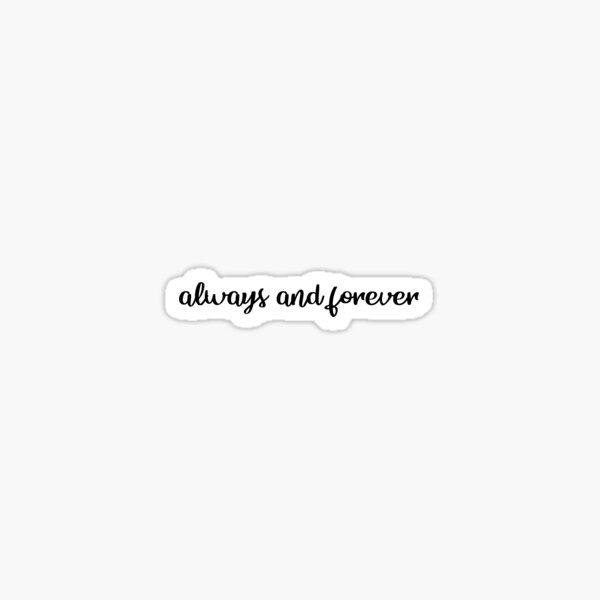 """always and forever, """"The Originals"""" Sticker"""