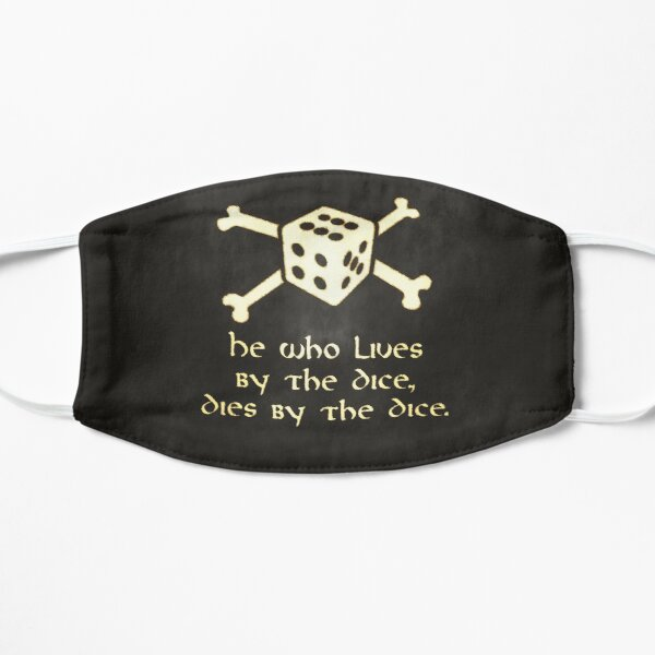 He Who Lives By The Dice, Dies By The Dice Mask