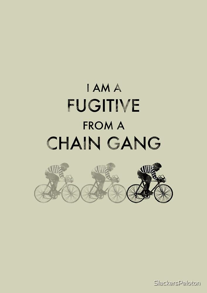 Chain Gang by SlackersPeloton