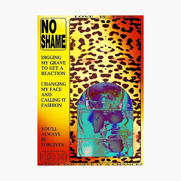 No Shame Photographic Print