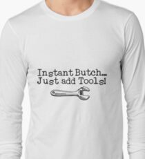 Instant Butch T-Shirt
