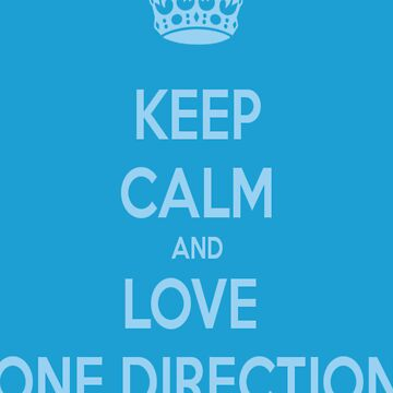 Keep Calm and Love One Direction by K3LLIE3