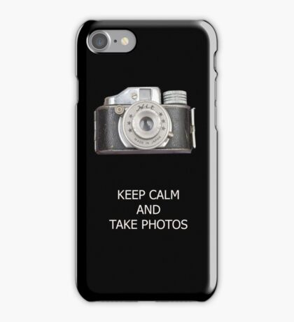 KEEP CALM AND TAKE PHOTOS iPhone Case/Skin
