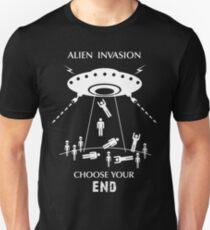 """Alien Invasion Shirt - """"Choose Your End"""" Unisex T-Shirt"""