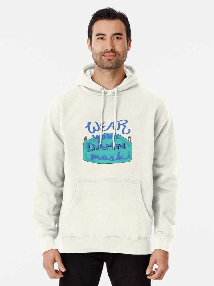 Alternate view of Wear Your Damn Mask Pullover Hoodie