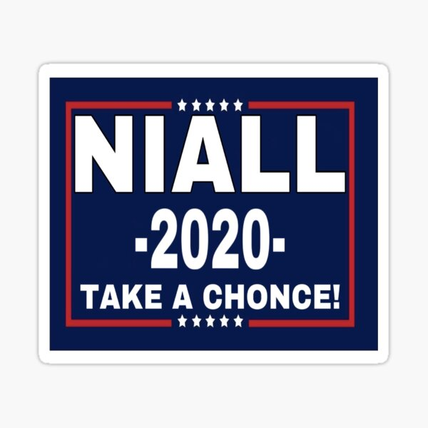Niall Horan 2020, Take A Chonce! Sticker