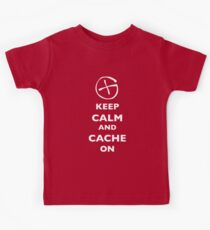 KEEP CALM and CACHE ON 1 Kids Tee