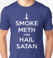 Smoke Meth and Hail Satan Unisex T-Shirt
