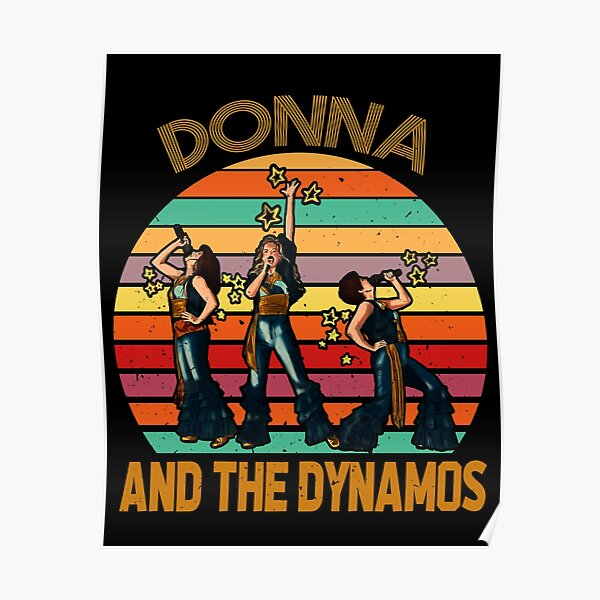 Donna and the dynamos, Mamma Mia Music, Dynamos Perform Musical Poster