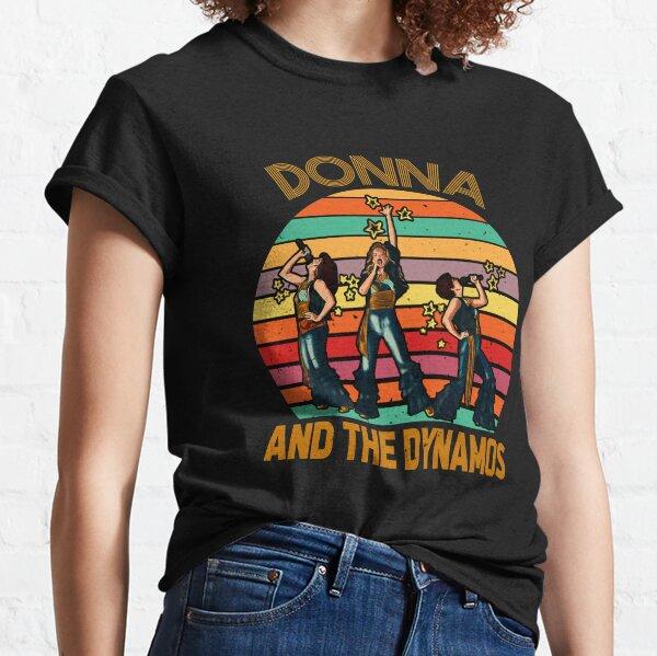 Donna y las dinamos Camiseta clásica