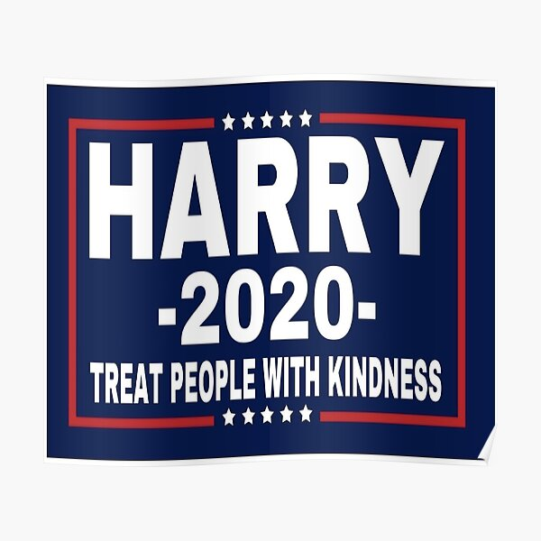 Harry,2020, Treat People With Kindness Poster
