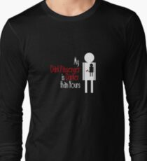 My Dark Passenger is Darker than Yours Long Sleeve T-Shirt