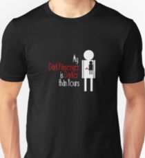 My Dark Passenger is Darker than Yours T-Shirt