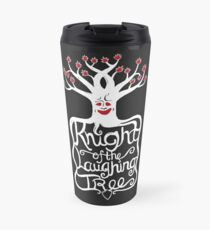 Knight of the Laughing Tree Travel Mug