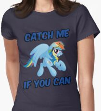 Catch Me if you Can Shirt (Rainbow Dash) Women's Fitted T-Shirt