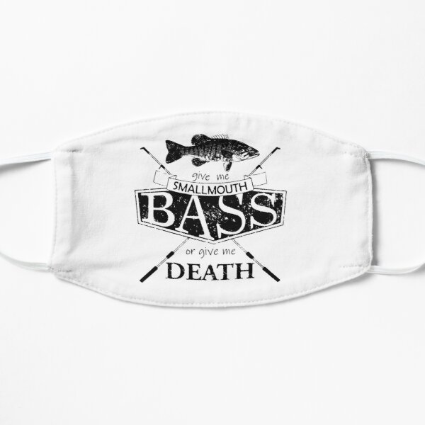 Give Me Smallmouth Bass or Give Me Death - Black Mask