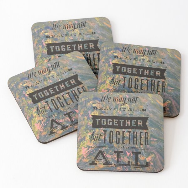 Together is best  Coasters (Set of 4)