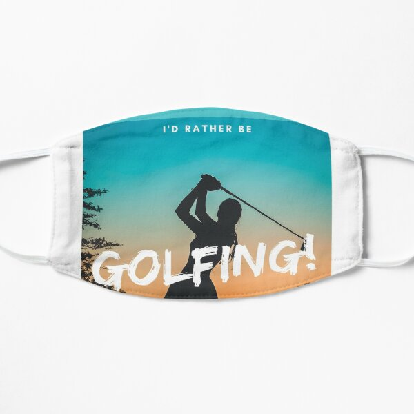 I'd Rather Be Golfing Mask