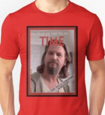 The Dude - Time Magazine Man of the Year Unisex T-Shirt