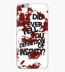 did i ever tell you definition of insanity? iPhone Case