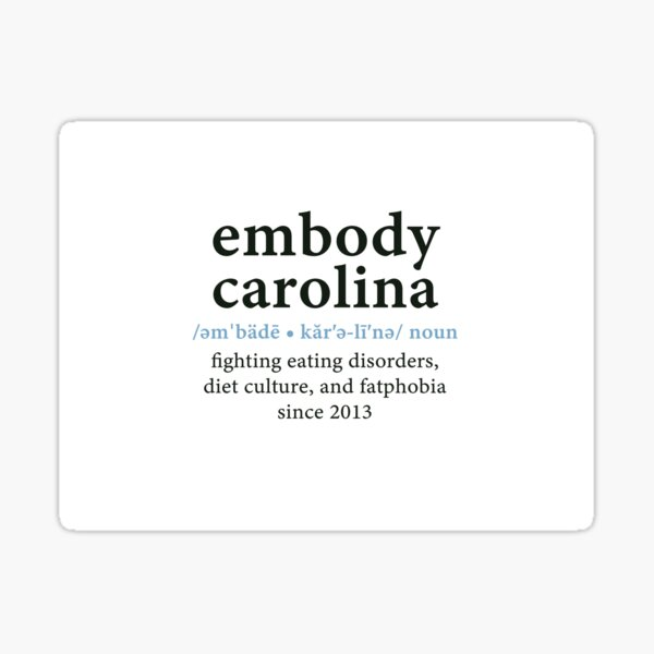 Embody Carolina definition sticker Sticker