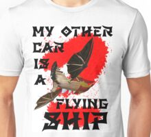 My Other Car is a Flying Ship Unisex T-Shirt