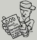 God Doesn't Hate Homosexuals Because He Doesn't Exist by Brett Gilbert