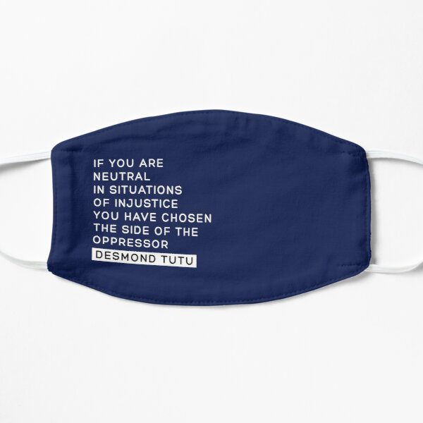 If You are neutral in situations of injustice shirt, you have chosen the side of the oppressor, Injustice Desmond Tutu Saying facemask, Black Lives Matters Shirt and Face Mask  Mask