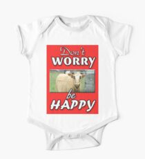 DON'T WORRY BE HAPPY One Piece - Short Sleeve