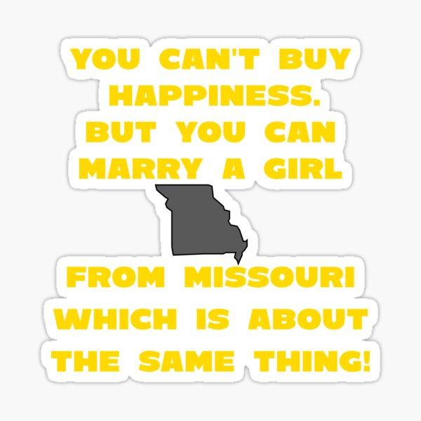 Marry Girl From Missouri Sticker