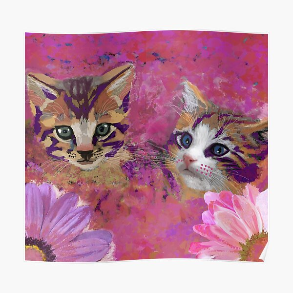 Kittens - Enhancement for Master Bedroom or Love Corner After a Breakup Poster