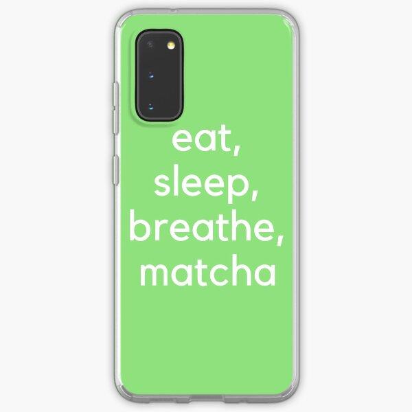 Eat, Sleep, Breathe, Matcha (White) Samsung Galaxy Soft Case