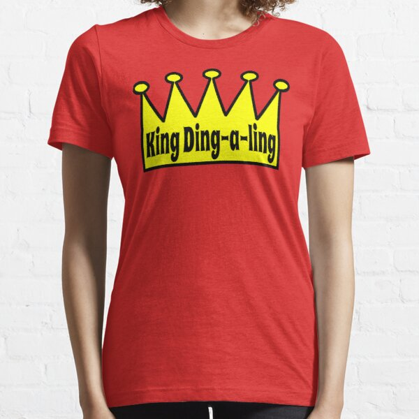 King Ding A Ling Essential T-Shirt