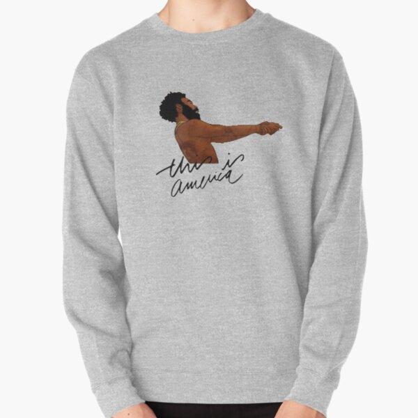 Childish Gambino- This is America  Pullover Sweatshirt