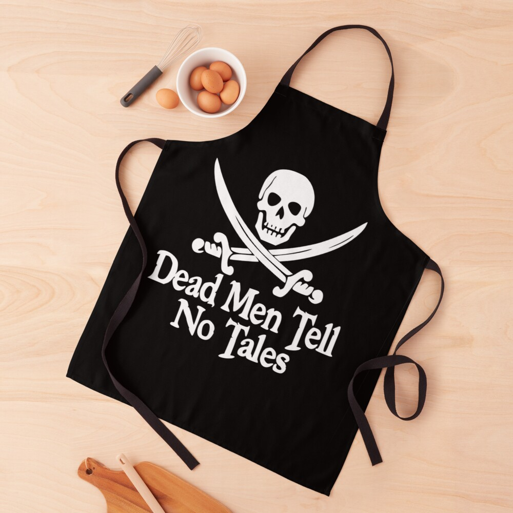 Pirates Skull Crossed Swords Dead Men Tell No Tales - White  Apron