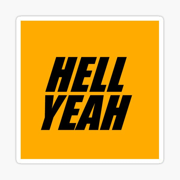 Hell Yeah SIGN-OFF Sticker