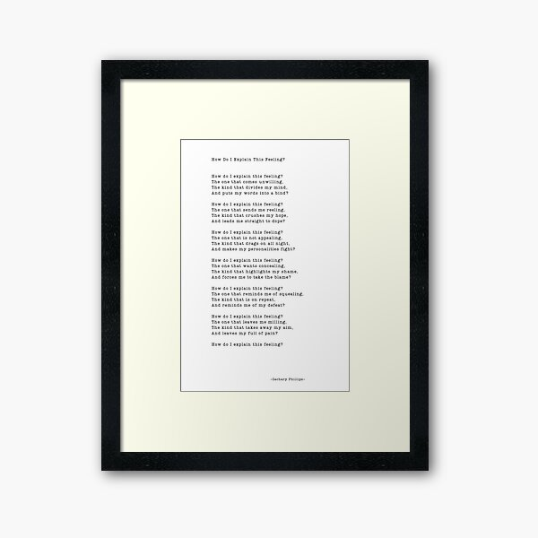How Do I Explain This Feeling? Framed Art Print
