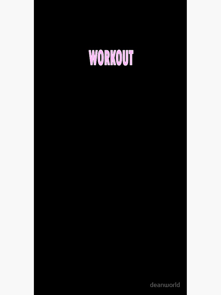 Workout - Black Leggings and Fitness Clothing by deanworld