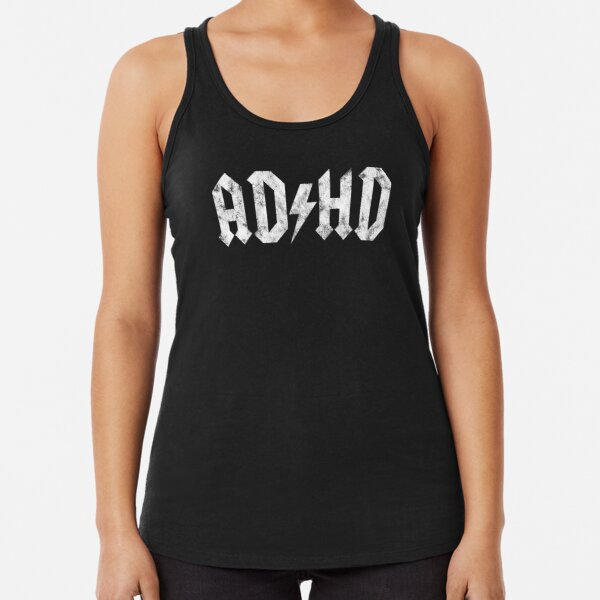 AC/DC Style ADHD - Distressed White Edition Racerback Tank Top